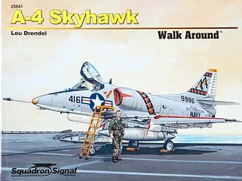 Squadron/Signal Publications A-4 Skyhawk Walk Around -- Authentic Scale Model Airplane Book -- #25041