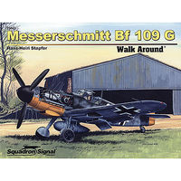 Squadron Messerschmitt Bf109 G Walk Around Authentic Scale Model Airplane Book #25043