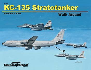 Squadron/Signal Publications KC-135 Stratotanker Walk Around -- Authentic Scale Model Airplane Book -- #25066
