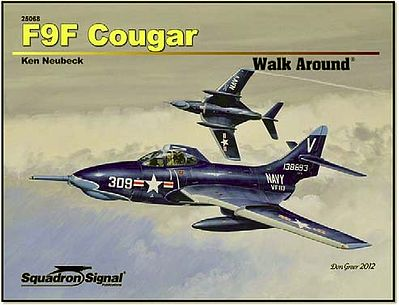 Squadron/Signal Publications F9F Cougar Walk Around -- Authentic Scale Model Airplane Book -- #25068
