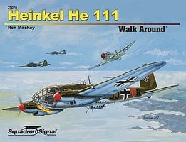 Squadron Heinkel He 111 Walk Around Authentic Scale Model Airplane Book #25070