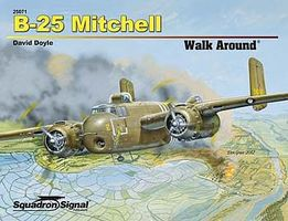Squadron B-25 Mitchell Walk Around Authentic Scale Model Airplane Book #25071