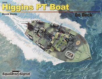 Squadron/Signal Publications Higgins 78' PT Boat On Deck -- Authentic Scale Model Boat Book -- #26008