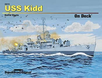 Squadron USS Kidd On Deck Authentic Scale Model Boat Book #26010