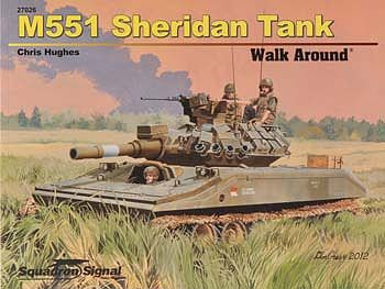 Squadron M551 Sheridan Walk Around Authentic Scale Tank Vehicle Book #27026