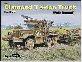 Squadron Diamond T 4-Ton Truck Authentic Scale Tank Vehicle Book #27031