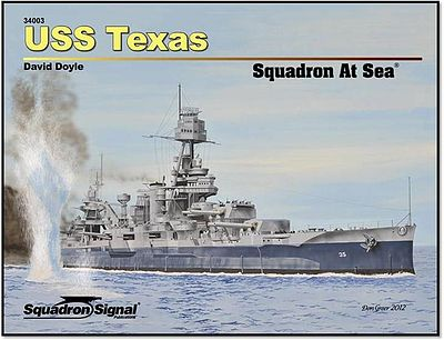 Squadron/Signal Publications USS Texas Squadron At Sea -- Authentic Scale Model Boat Book -- #34003