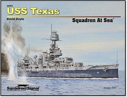 Squadron USS Texas Squadron At Sea Authentic Scale Model Boat Book #34003