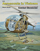 Squadron OH-6 Aeroscout Combat Chronicles Authentic Scale Model Airplane Book #36003