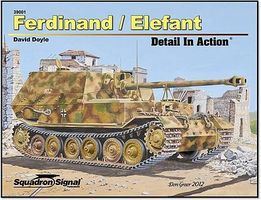 Squadron Ferdinand/Elefant Detail Authentic Scale Tank Vehicle Book #39001