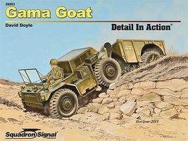 Squadron Gama Goat Detail In Action Authentic Scale Tank Vehicle Book #39003