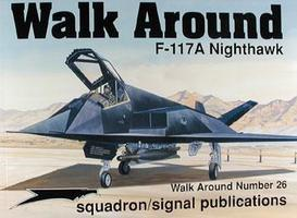 Squadron Walk Around F-117A Nighthawk Authentic Scale Model Airplane Book #5526