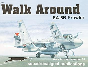 Squadron/Signal Publications EA-6B Prowler Walk Around -- Authentic Scale Model Airplane Book -- #5535