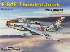 Squadron F-84F Thunderstreak Color Walk Around Authentic Scale Model Airplane Book #5559