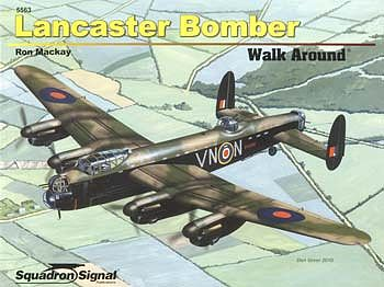 Squadron/Signal Publications Lancaster Bomber Walk Around -- Authentic Scale Model Airplane Book -- #5563