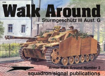 Squadron/Signal Publications Sturmgeschutz III Walk Around -- Authentic Scale Tank Vehicle Book -- #5702