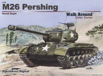 Squadron/Signal Publications M26 Pershing Walk Around Color -- Authentic Scale Tank Vehicle Book -- #5706