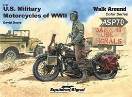 Squadron US Military Motorcycles Walk Around Color Authentic Scale Tank Vehicle Book #5707
