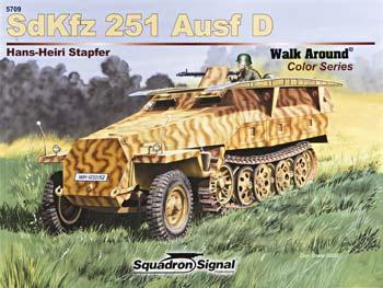 Squadron/Signal Publications SdKfz 251 Walk Around Armor Color -- Authentic Scale Tank Vehicle Book -- #5709