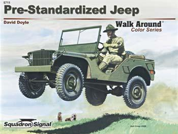 Squadron/Signal Publications Pre-Standardized Jeep Walk Around Color -- Authentic Scale Tank Vehicle Book -- #5711