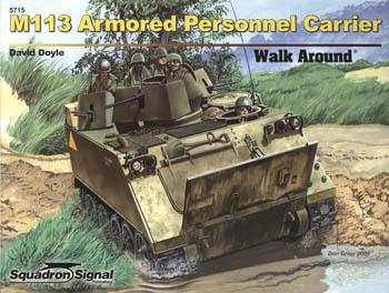 Squadron/Signal Publications M113 APC Walk Around -- Authentic Scale Tank Vehicle Book -- #5715