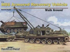 Squadron M88 Armored Recovery Vehicle Walk Around Authentic Scale Tank Vehicle Book #5716