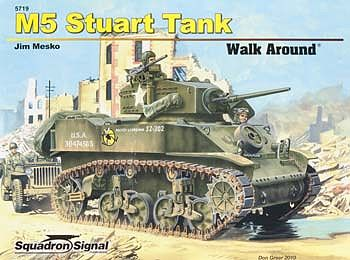 Squadron/Signal Publications M5/M5A1 Stuart Walk Around -- Authentic Scale Tank Vehicle Book -- #5719