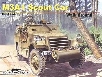 Squadron/Signal Publications M3A1 White Scout Car Color Walk Around -- Authentic Scale Tank Vehicle Book -- #5720