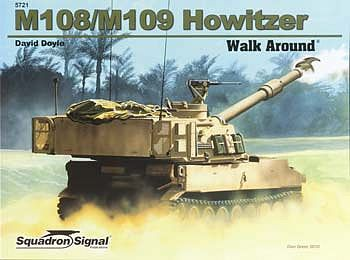 Squadron/Signal Publications M108/109 Self-Propelled Howitzer Walk Around -- Authentic Scale Tank Vehicle Book -- #5721