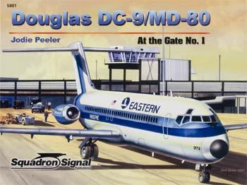 Squadron/Signal Publications Douglas DC-9/MD-80 At The Gate Color -- Authentic Scale Model Airplane Book -- #5801