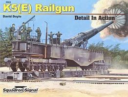 Squadron K5(E) Railgun Detail In Action Authentic Scale Tank Vehicle Book #5902