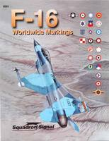 Squadron Worldwide F-16 Markings Authentic Scale Model Airplane Book #6091