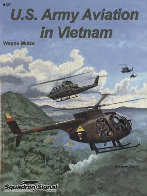 Squadron/Signal Publications Army Aviation In Vietnam Special -- Authentic Scale Model Airplane Book -- #6127