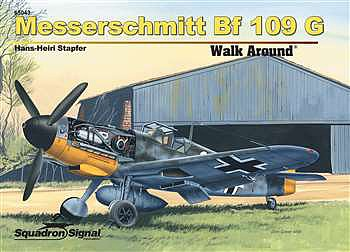 Squadron/Signal Publications MESSERSCHMITT BF-109G WalkA HC