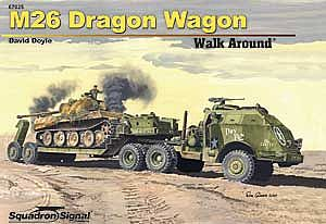 Squadron/Signal Publications M26 DRAGON WAGON WalkArd HrdCv