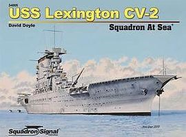 Squadron USS Lexington CV-2 Squadron at Sea Authentic Scale Model Boat Book #74005