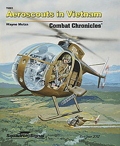 Squadron/Signal Publications OH-6 LOACH AEROSCOUTS Combat C