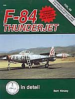 Squadron/Signal Publications D&S F-84 Thunderjet -- Authentic Scale Model Airplane Book -- #8259
