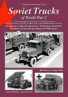 Tankograd Soviet Special- Soviet Trucks of World War II in Red Army & Wehrmacht Service