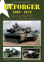 Tankograd American Special- Reforger 1969-78 Vehicles of the US Army during Exercises Part 1