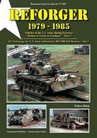 Tankograd American Special- Reforger 1979-85 Vehicles of the US Army during Exercises Part 2