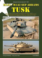 Tankograd American Special- M1A1/M1A2 SEP Abrams Tusk Most Advanced Main Battle Tank in US Army