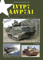 Tankograd American Special- LVTP7 AAVP7A1 The Amtrac of the US Marines - Development, Technology, Operational Use