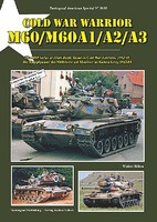 Tankograd American Special- Cold War Warrior M60/M60A1/A2/A3 Main Battle Tanks 1962-88