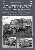 Tankograd Wehrmacht Special- Einheits-Diesel Truck 6x6 Light Off-Road Capable Standarized Truck
