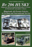 Tankograd Military Vehicle Special- BV206 Husky All-Terrain Vehicles in German & International Service