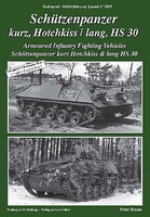 Tankograd Military Vehicle Special- Schutzenpanzer Armored Infantry Fighting Vehicles Hotchkiss & Lang HS30