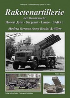 Tankograd Military Vehicle Special- Modern German Army Rocket Artillery Honest John, Sergeant, Lance, LARS1