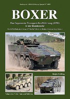 Tankograd Military Vehicle Special- Boxer The GTK Multirole Armored Wheeled Vehicle in Modern German Army Service