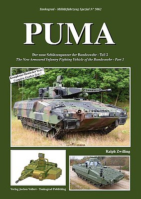 Tankograd Publishing Military Vehicle Special- Puma New Armored Infantry Fighting Vehicle of the German Army Part 2